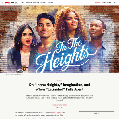 """On """"In the Heights,"""" Imagination, and When """"Latinidad"""" Falls Apart   Teen Vogue"""