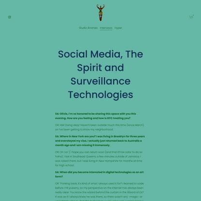 Social Media, The Spirit and Surveillance Technologies — Studio Ānanda