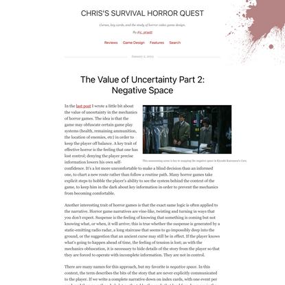 The Value of Uncertainty Part 2: Negative Space   Chris's Survival Horror Quest