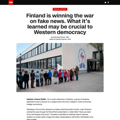 Finland is winning the war on fake news. Other nations want the blueprint