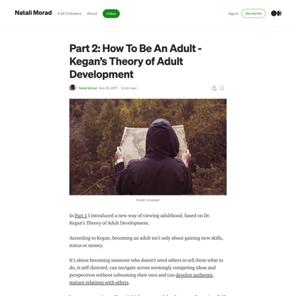 Part 2: How To Be An Adult -Kegan's Theory of Adult Development