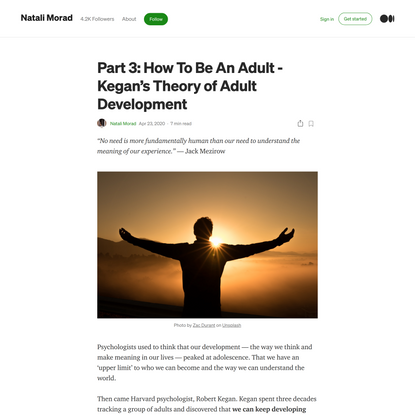 Part 3: How To Be An Adult -Kegan's Theory of Adult Development