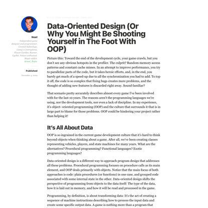 Data-Oriented Design (Or Why You Might Be Shooting Yourself in The Foot With OOP)