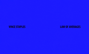 Vince Staples - LAW OF AVERAGES