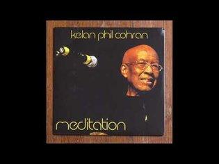 Mediation I (1996) - Kelan Phil Cohran (feat. Malik Cohran)