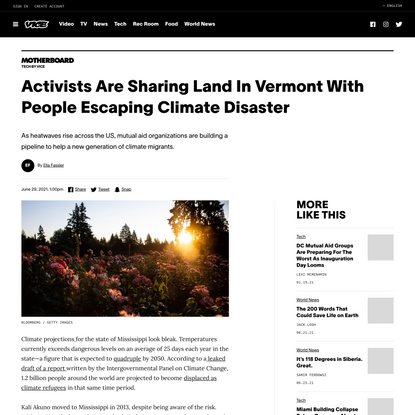 Activists Are Sharing Land In Vermont With People Escaping Climate Disaster