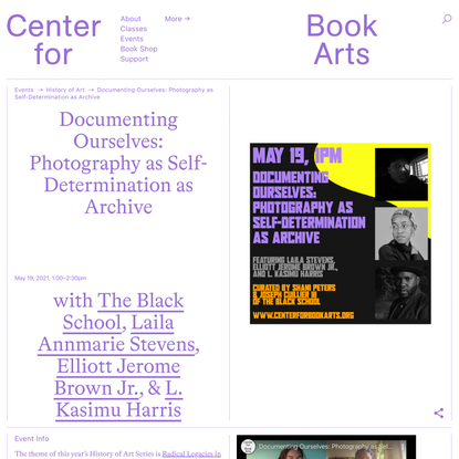 Documenting Ourselves: Photography as Self-Determination as Archive - Center for Book Arts