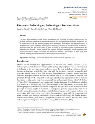 Posthuman Archaeologies, Archaeological Posthumanisms   Craig N. Cipolla1, Rachel J. Crellin2, and Oliver J.T. Harris