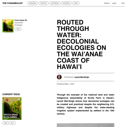 Routed Through Water: Decolonial Ecologies on The Wai'anae Coast of Hawai'i - THE FUNAMBULIST MAGAZINE