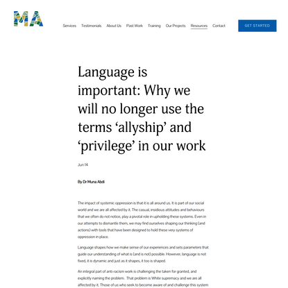 Language is important: Why we will no longer use the terms 'allyship' and 'privilege' in our work — MA Education Consultancy