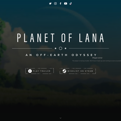 Planet of Lana - An off-earth odyssey