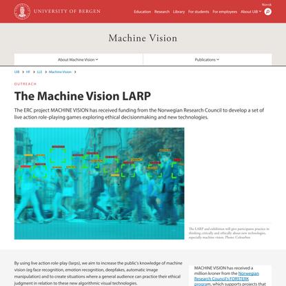The Machine Vision LARP