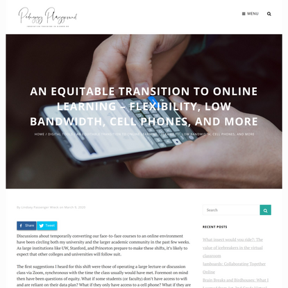 An Equitable Transition to Online Learning – Flexibility, Low Bandwidth, Cell Phones, and more