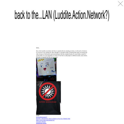 back to the...LAN (Luddite.Action.Network?) on Disclaimer