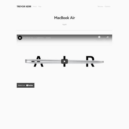 MacBook Air for Apple — Trevor Kerr