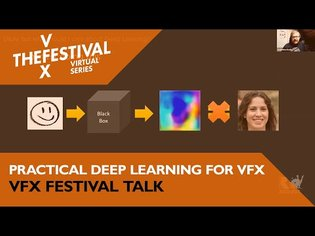 Practical Deep Learning for VFX and Technical Artists