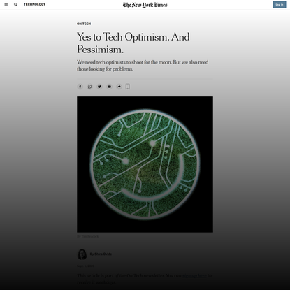 Yes to Tech Optimism. And Pessimism.