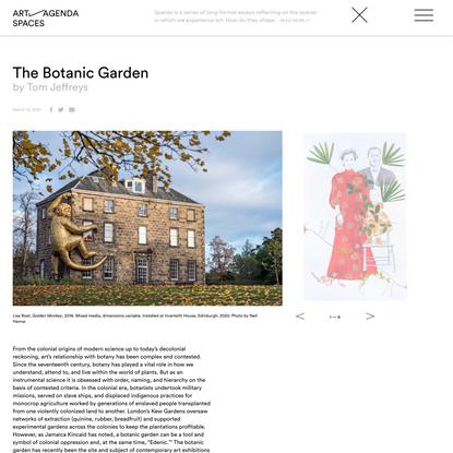 The Botanic Garden - Features - art-agenda
