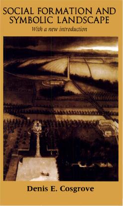 denis-e.-cosgrove-social-formation-and-symbolic-landscape-university-of-wisconsin-press-1998-.pdf