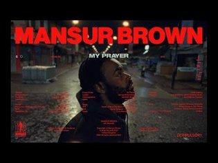 Mansur Brown - My Prayer (Official Video)