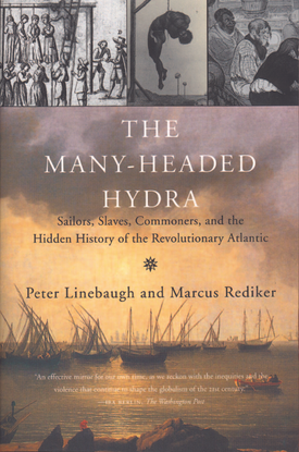 linebaugh-and-rediker-the-many-headed-hydra-sailors-slaves-commoners-and-the-hidden-h.pdf