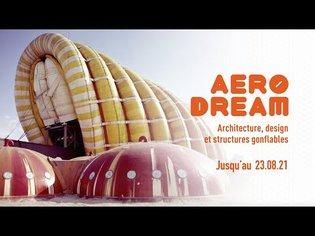 Aerodream. Architecture, design and inflatable structures 1950-2020 | Centre Pompidou Metz