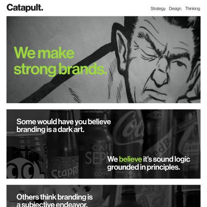 Catapult. We Make Strong Branding. Boston, MA.