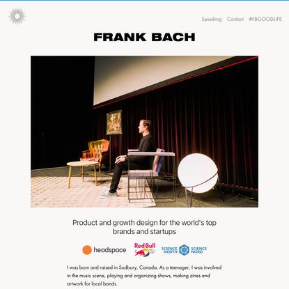 Home • Frank Bach • Holistic Product & Growth Design