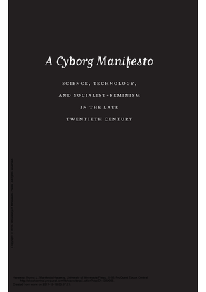 manifestly_haraway_-_a_cyborg_manifesto_science_technology_and_socialist-feminism_in_the_....pdf