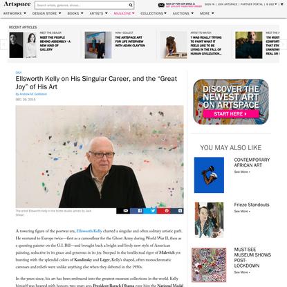 "Ellsworth Kelly on His Singular Career, and the ""Great Joy"" of His Art"