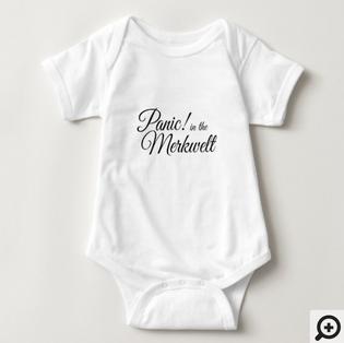 """Panic! in the Merkwelt"" baby jersey bodysuit"