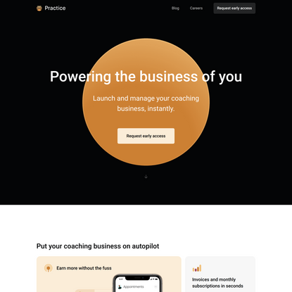Practice — Launch and manage your coaching business, instantly.