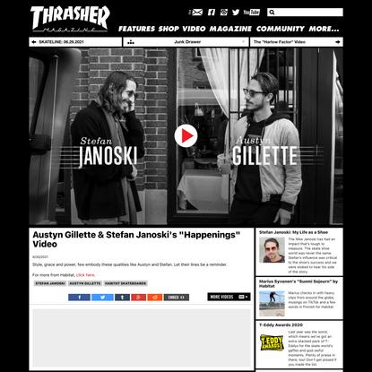 """Austyn Gillette & Stefan Janoski's """"Happenings"""" Video"""