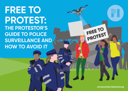 Free to Protest: The protestor's guide to police surveillance and how to avoid it (UK edition)