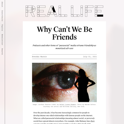 Why Can't We Be Friends — Real Life