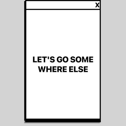 DEAD ALIVE MAG | Let's Go Somewhere Else