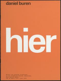Daniel Buren: hier poster designed by Wim Crouwel and Daphne Duijvelshoff