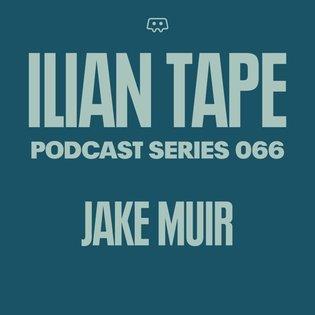 ITPS066 JAKE MUIR by ILIAN TAPE