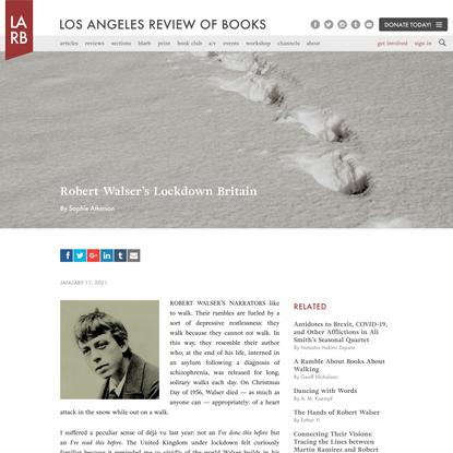 Robert Walser's Lockdown Britain - Los Angeles Review of Books