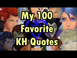 My 100 Favorite Kingdom Hearts Quotes (with no context or explanation)