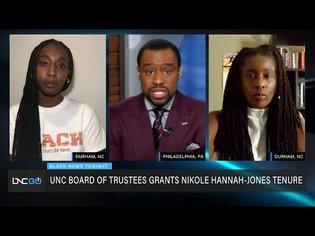 UNC Board Grants Nikole Hannah-Jones Tenure, University Community Members Against Slow Response