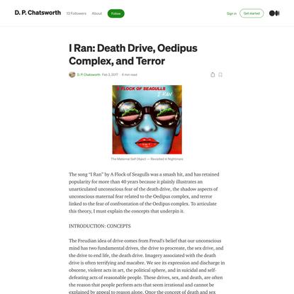 I Ran: Death Drive, Oedipus Complex, and Terror
