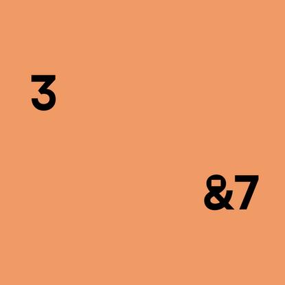 3 & 7