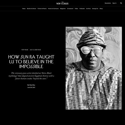 How Sun Ra Taught Us to Believe in the Impossible