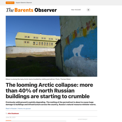 The looming Arctic collapse: more than 40% of north Russian buildings are starting to crumble