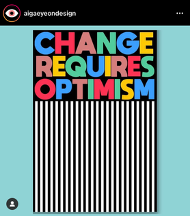 Change Requires Optimism Poster