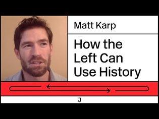 Left-Wing History, Fake Radical History, and Antislavery - Matt Karp