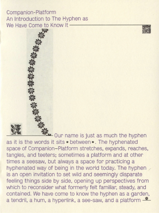 An Introduction to The Hyphen as We Have Come To Know It, Companion—Platform