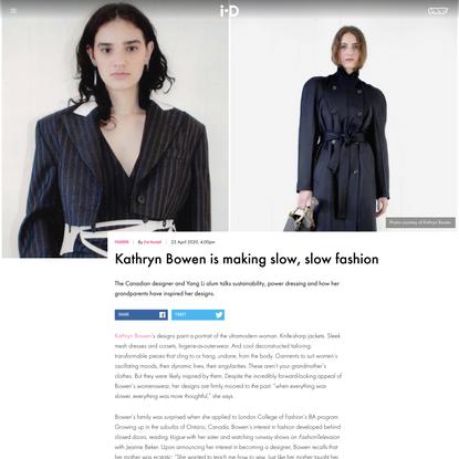 Kathryn Bowen is making slow, slow fashion