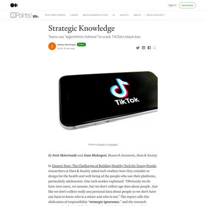 "Strategic Knowledge. Teens use ""algorithmic folklore"" to… | by Iretiolu Akinrinade | Jul, 2021 | Data & Society: Points"